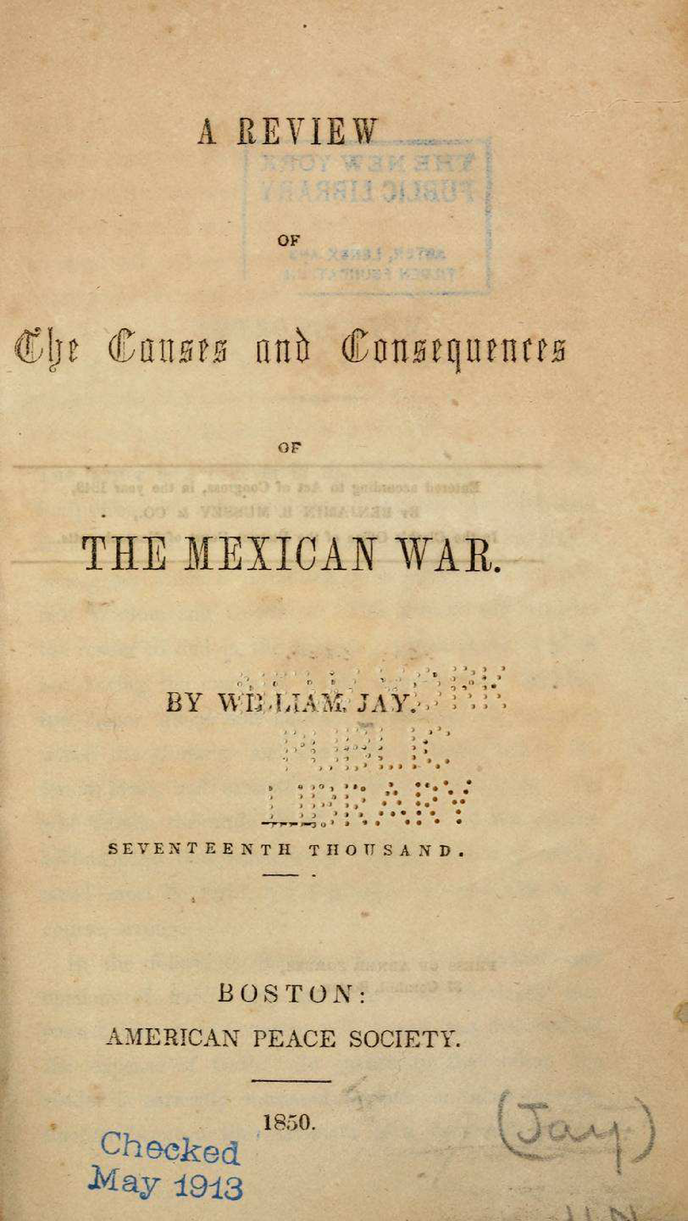 A review of the causes and consequences of the Mexican war (1849)