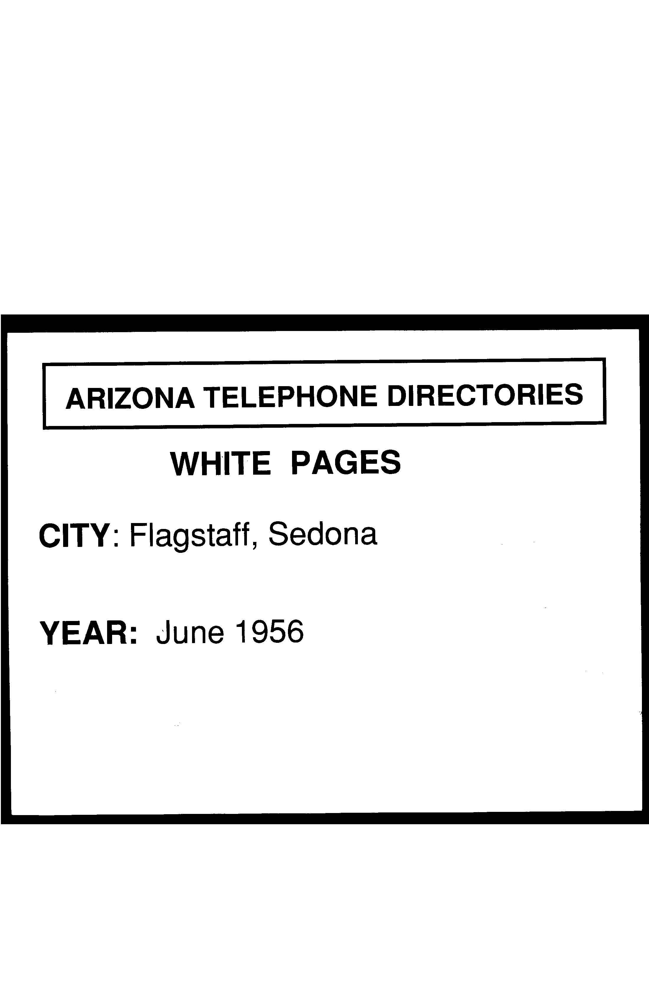 1956 Flagstaff Telephone Directory White Pages - Flagstaff Telephone