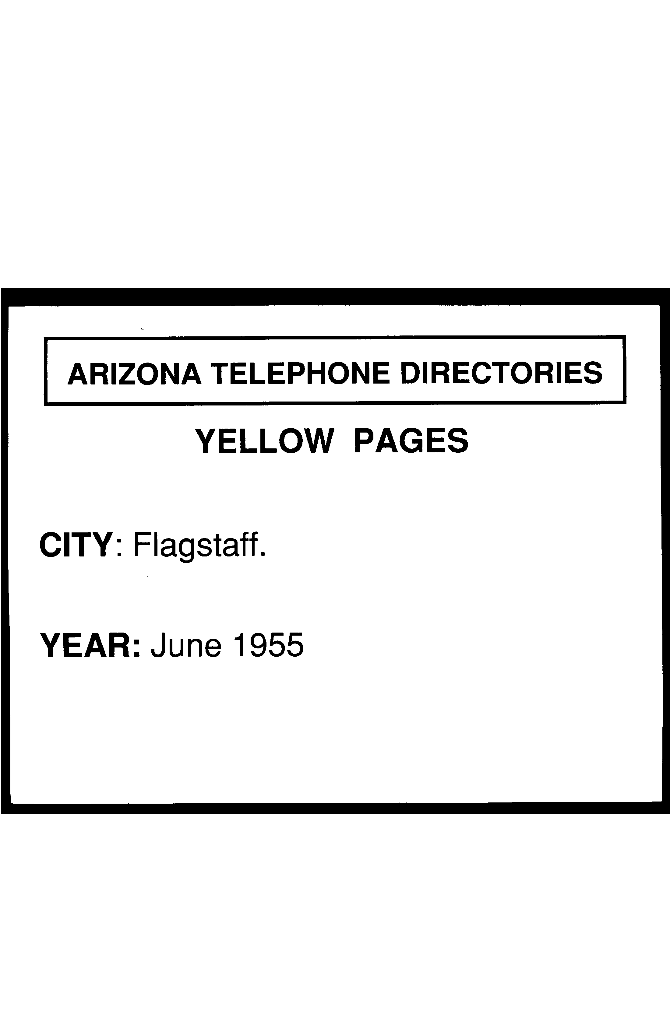 1955 Flagstaff Telephone Directory Yellow Pages - Flagstaff