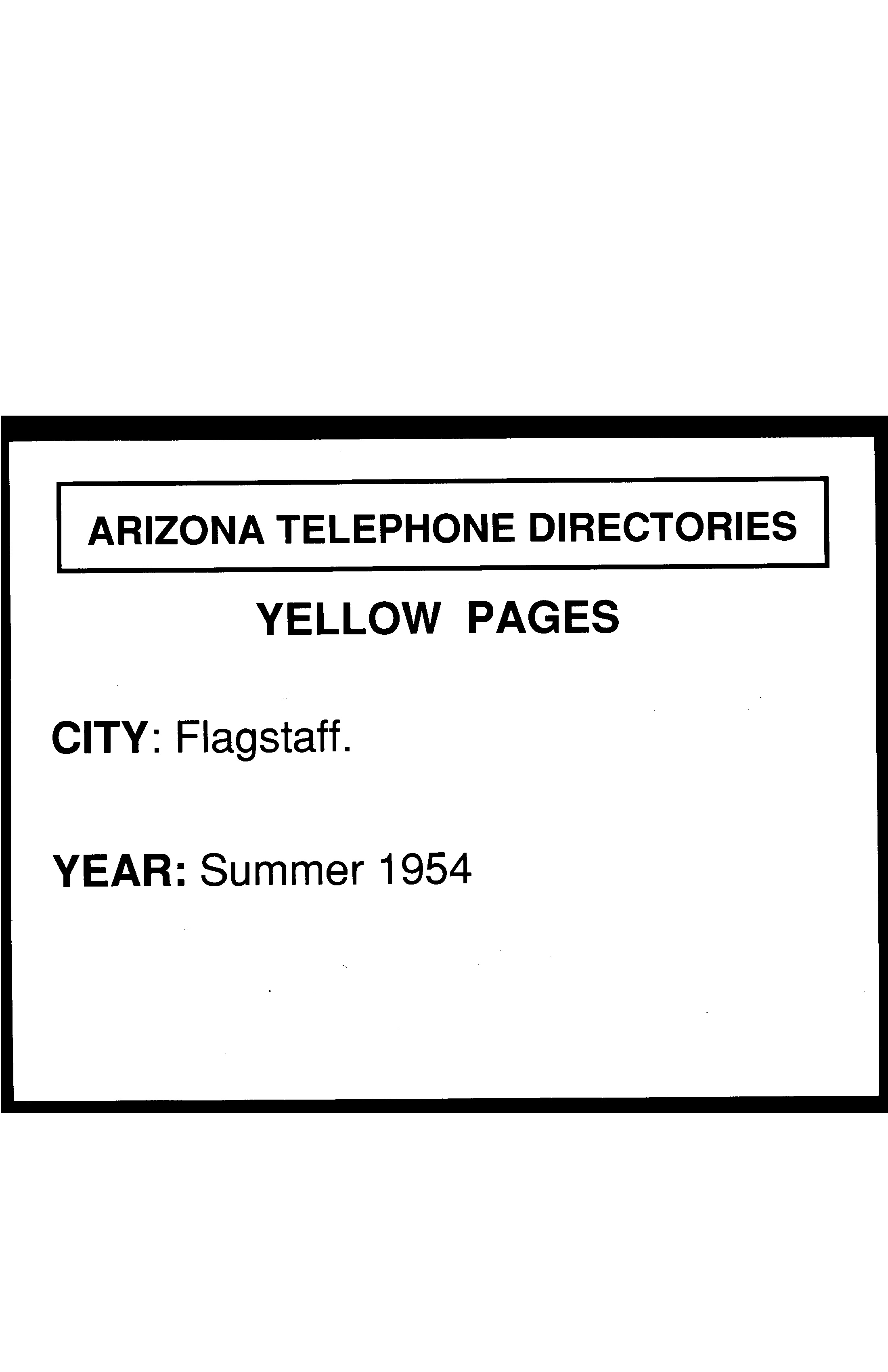 1954 Flagstaff Telephone Directory Yellow Pages Flagstaff