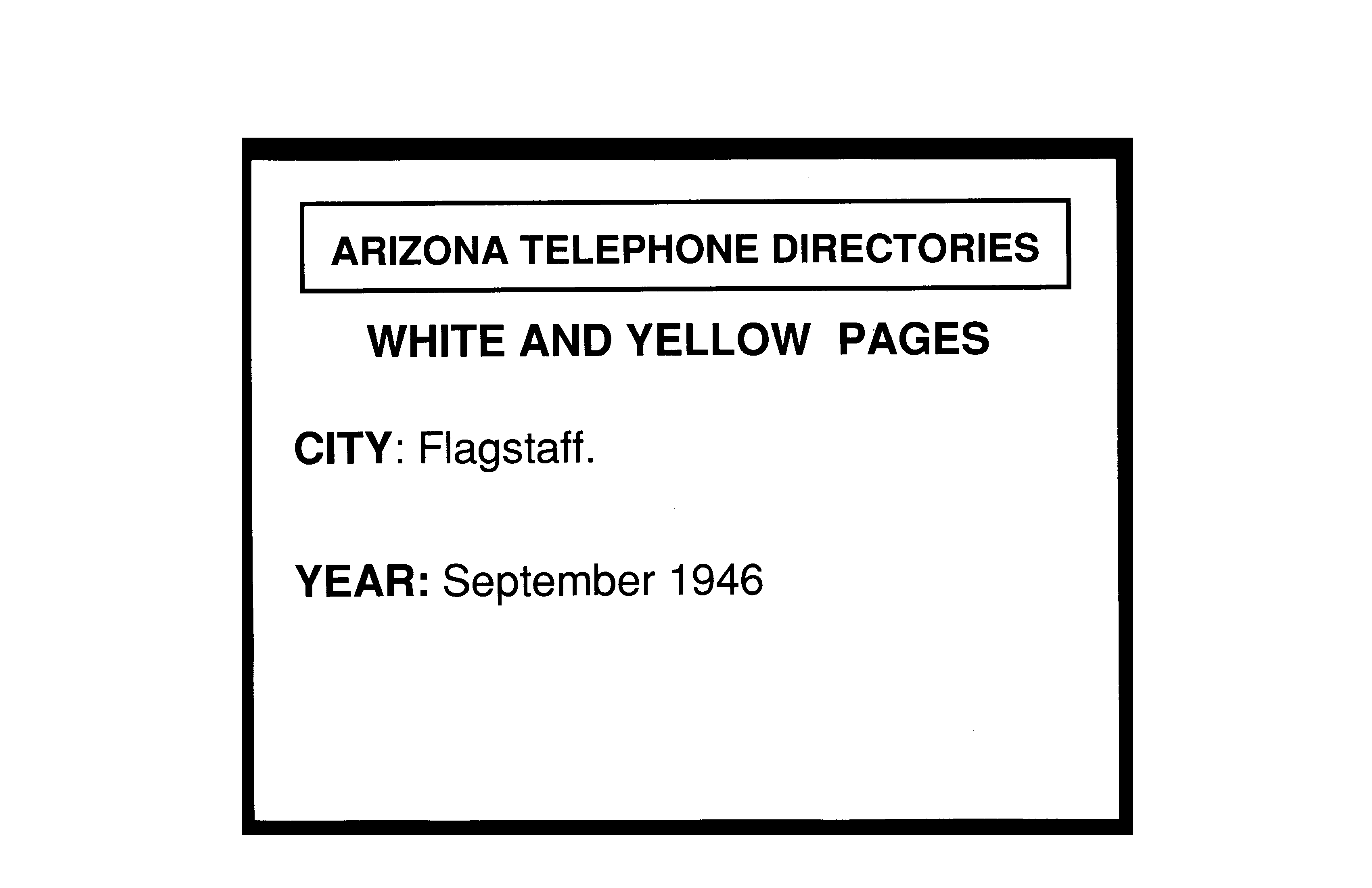 1946 Flagstaff Telephone Directory - Flagstaff Telephone and