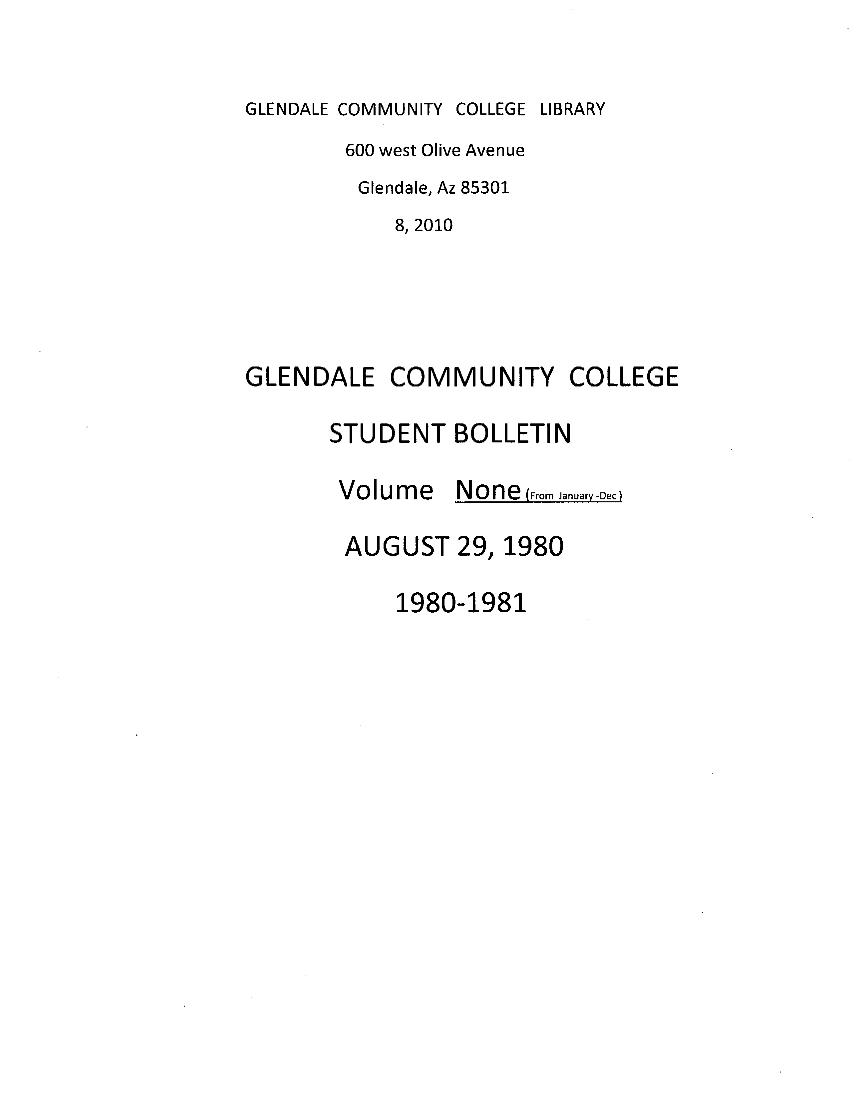 Glendale munity College Student Bulletin unnumbered issues from August 25 1980 April 25 1981