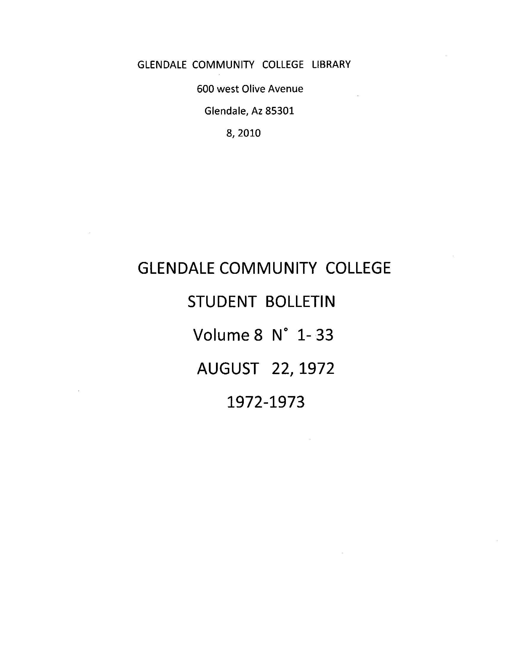 Glendale Community College Student Bulletin, Volume 08, Numbers 1-33