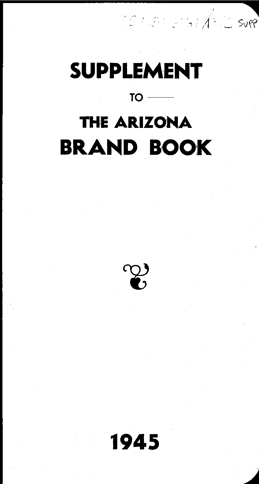 Brand Book Of The State Of Arizona Ordered Piled And Printed