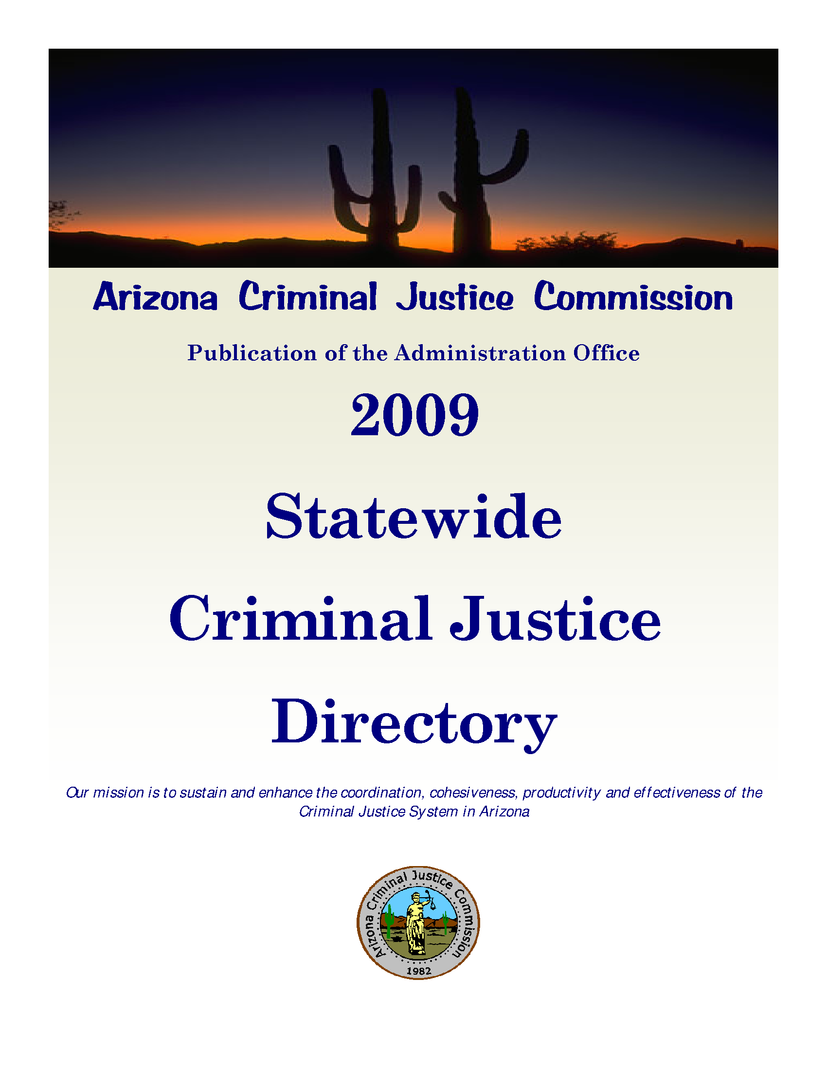 Statewide Criminal Justice Directory 2009 - Arizona State Government