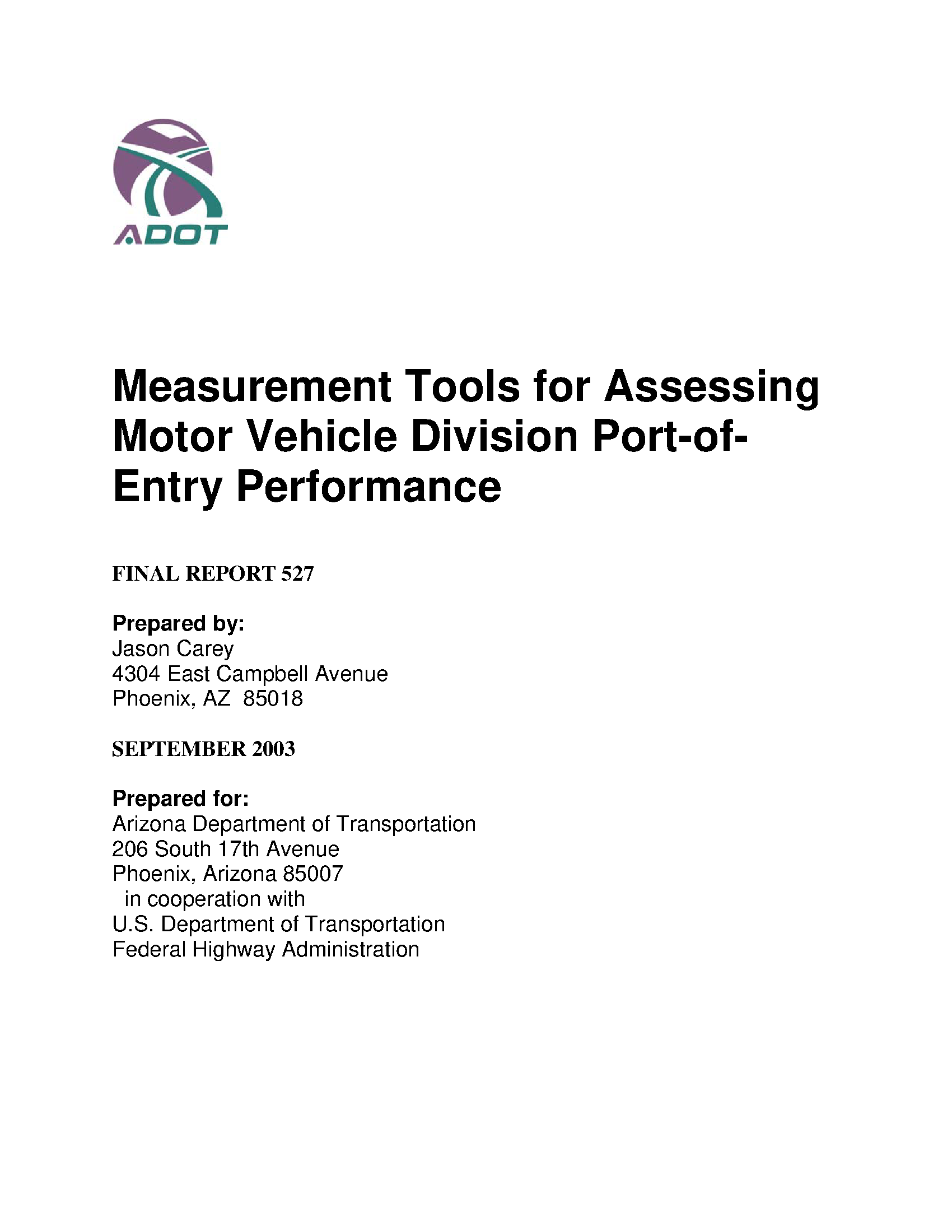Measurement tools for assessing Motor Vehicle Division port
