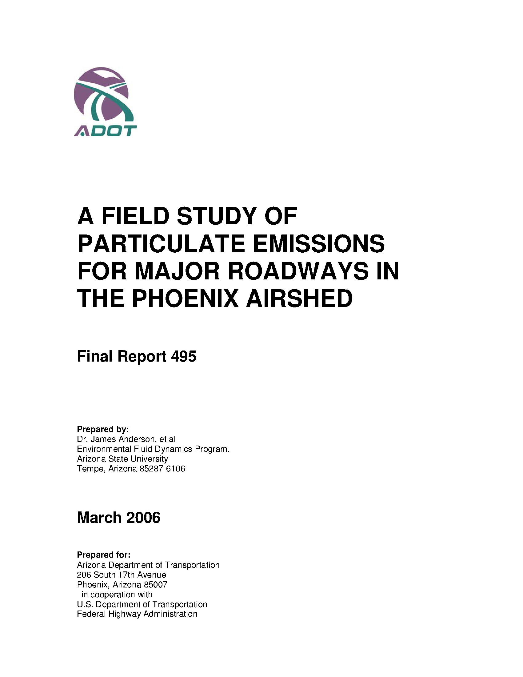 Field Study Of Particulate Emissions For Major Roadways In The