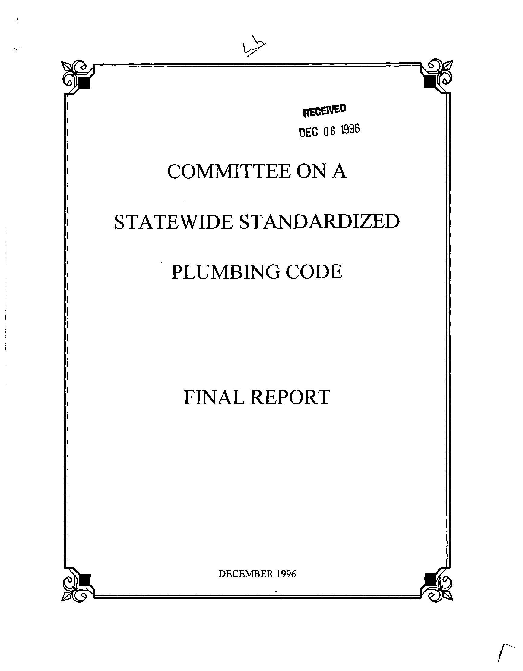 Final report : Committee on a Statewide Standardized