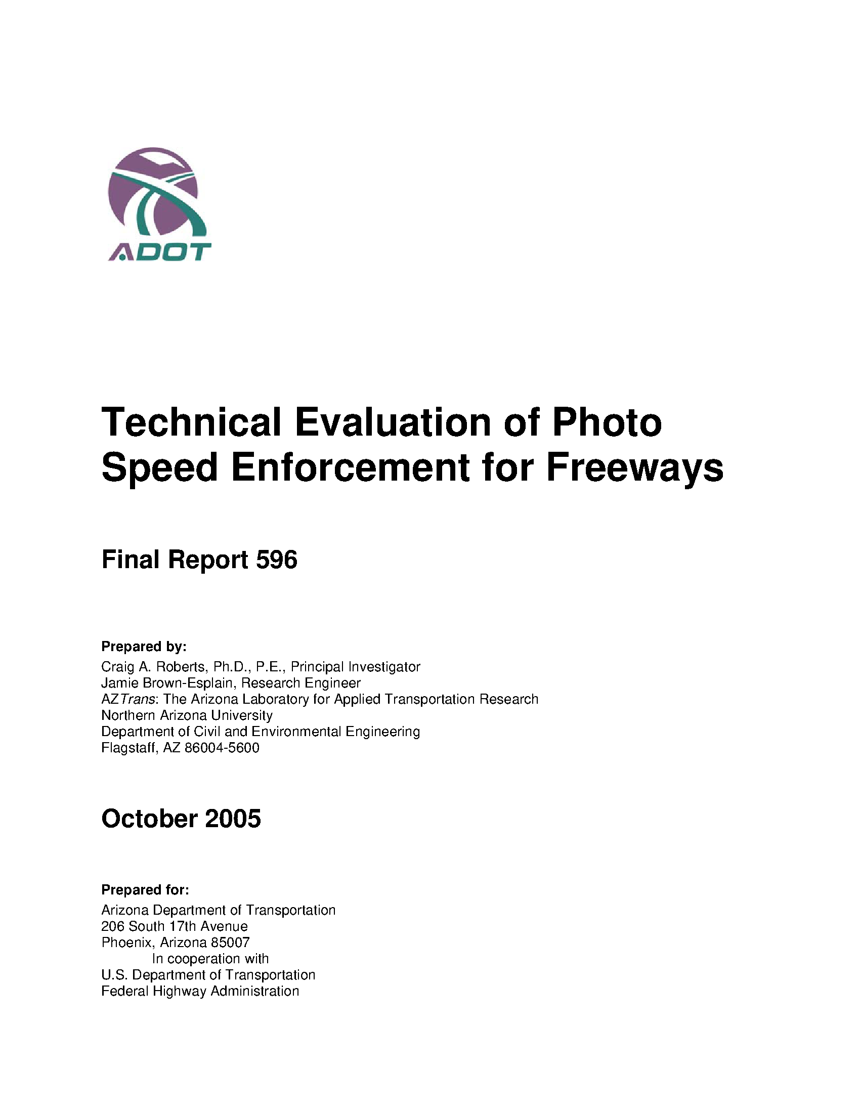 Technical evaluation of photo speed enforcement for freeways