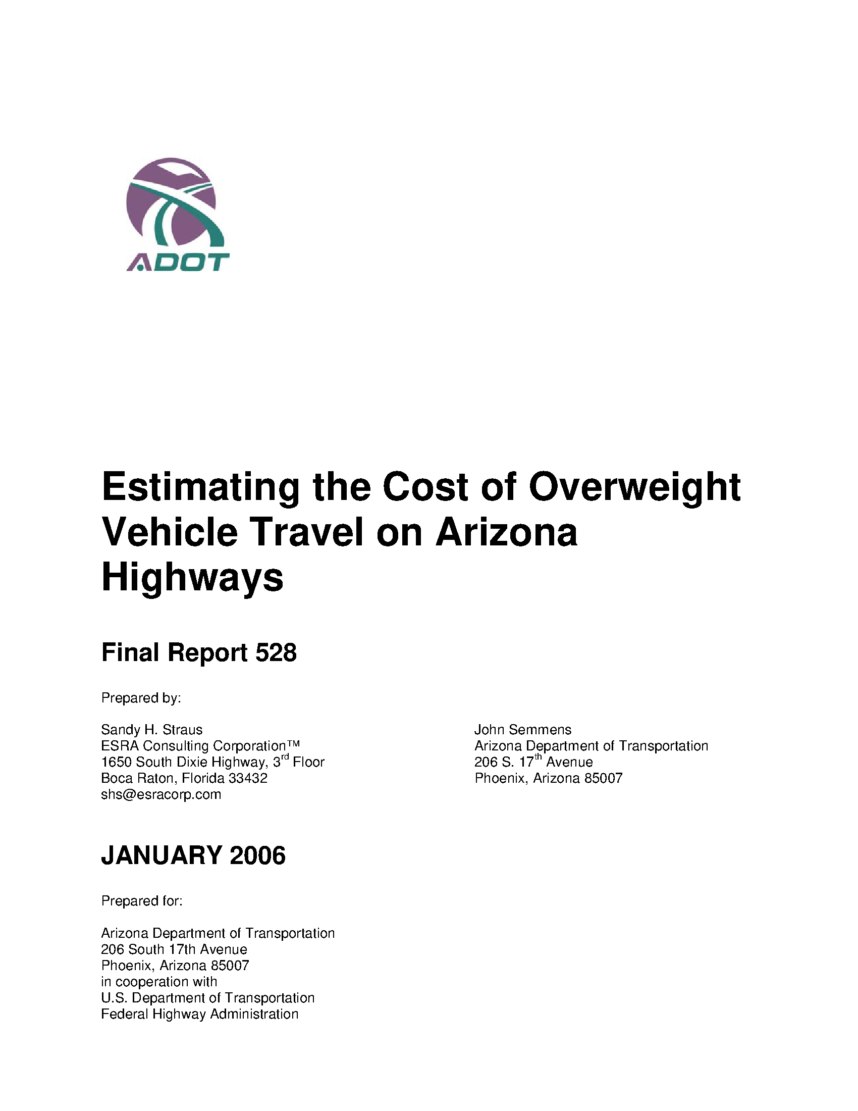 Estimating the cost of overweight vehicle travel on Arizona