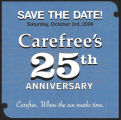 Save the Date! Carefree's 25th Anniversary