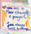 You are in our thoughts and prayers sign