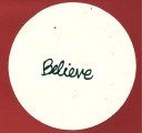 """Believe"" sign"
