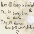 """May all beings be peaceful"" sign"