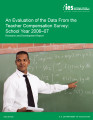 An evaluation of the data from the teacher compensation survey school year 2006-07 : research and...