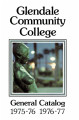 Glendale Community College General Catalog, 1975-1976 and 1976-1977