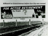 "Closeup - ""For Active Retirement - Del Webb's ?"""