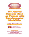 The Arizona resource book on persons with developmental disabilities