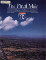 The Final mile : commemorating the completion of Interstate-10, Phoenix, Arizona, August 10, 1990