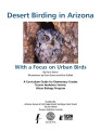 Desert birding in Arizona with a focus on urban birds