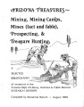 Arizona treasures : mining, mining camps, mines (fact and fable), prospecting, & treasure...
