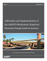Calibration and implementation of the AASHTO mechanistic-empirical pavement design guide in Arizona
