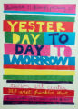 """Yesterday Today and Tomorrow"" Broadside"